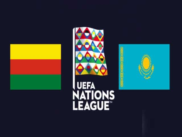 Soi kèo nhà cái Lithuania vs Kazakhstan, 05/09/2020 - Nations League