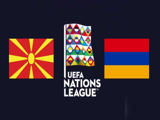 Soi keo nha cai Bac Macedonia vs Armenia 05 09 2020 Nations League