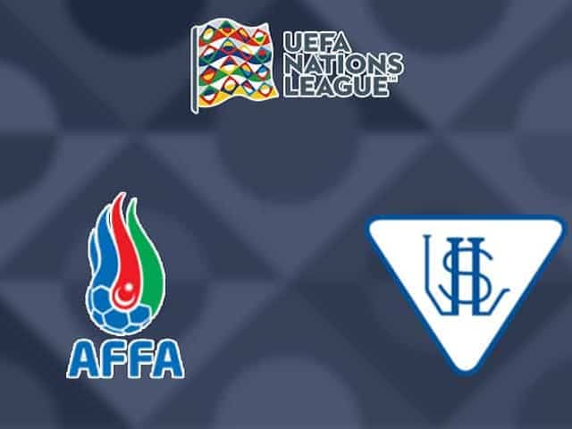 Soi kèo nhà cái Azerbaijan vs Luxembourg, 05/09/2020 - Nations League