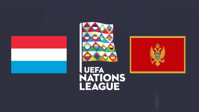 Soi keo nha cai Luxembourg vs Montenegro 09 09 2020 Nations League